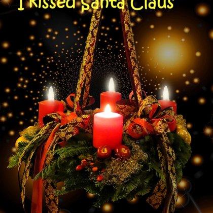 I kissed Sant Claus